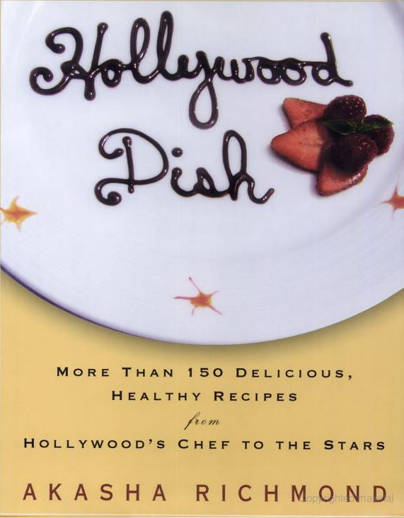 Delicious healthy recipes from Hollywood's chef to the stars